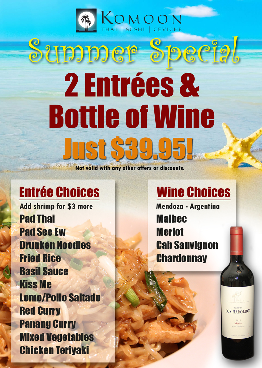 New Summer Special: 2 Entrees + Bottle of Wine for just $39.95